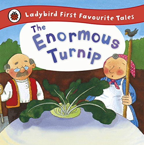 9781409309574: The Enormous Turnip: Ladybird First Favourite Tales