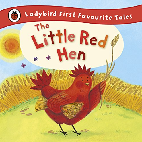 9781409309581: The Little Red Hen (First Favourite Tales)