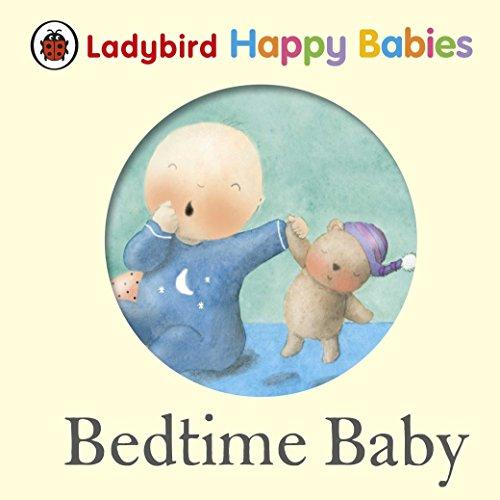 9781409310419: Ladybird Happy Babies Bedtime Baby