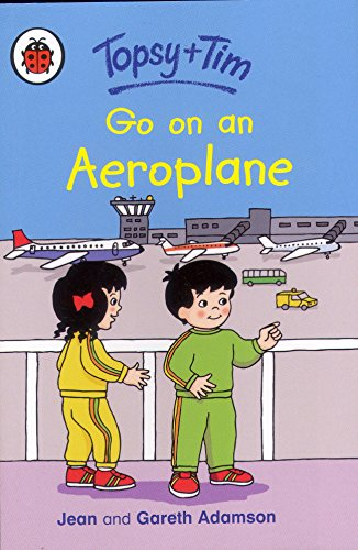 9781409310693: Topsy and Tim: Go on an Aeroplane