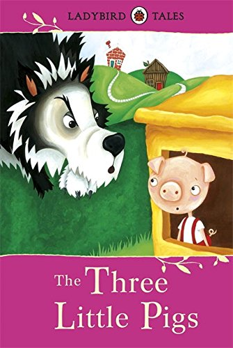9781409311089: Ladybird Tales the Three Little Pigs