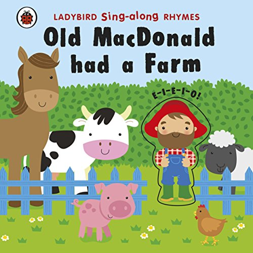 9781409311751: Ladybird Sing-along Rhymes Old Macdonald Had a Farm