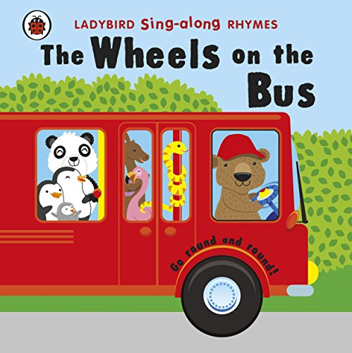 9781409311768: Ladybird Sing-along Rhymes The Wheels On The Bus
