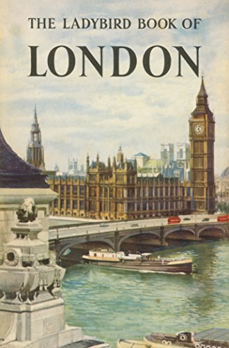9781409311836: The Ladybird Book of London