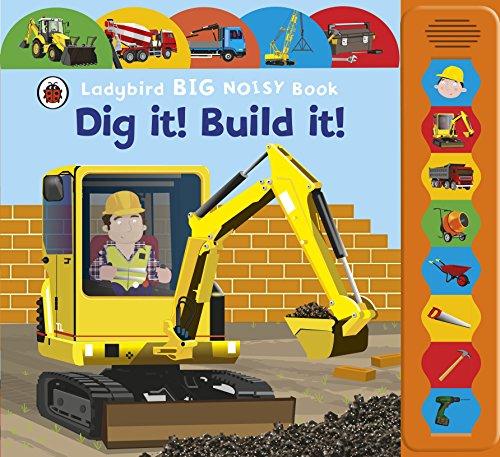 Ladybird Big Noisy Book Dig It! Build It!: Ladybird Ladybird