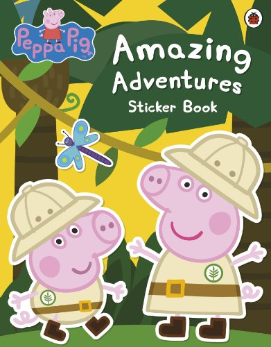 9781409312130: Peppa Pig: Amazing Adventures Sticker Book