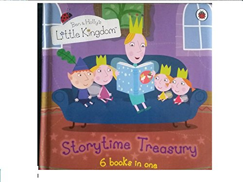 9781409312307: Ben and Holly's Little Kingdom: Storytime Treasury