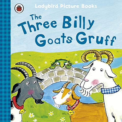 9781409312345: The Three Billy Goats Gruff: Ladybird First Favourite Tales