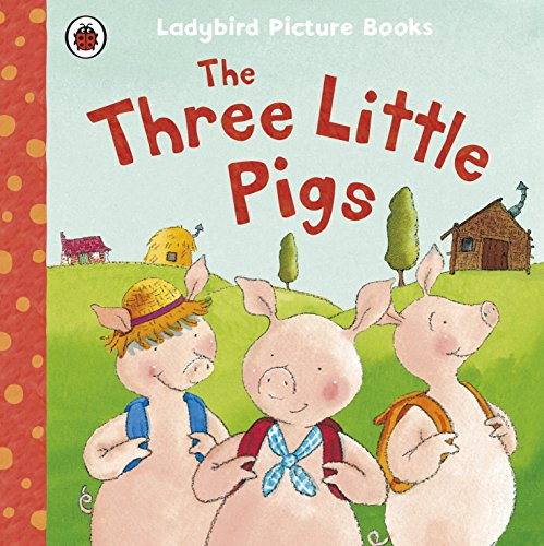 The Three Little Pigs (First Favourite Tales): Baxter, Nicola