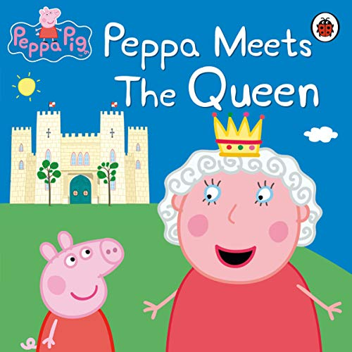9781409313205: Peppa Pig: Peppa Meets the Queen