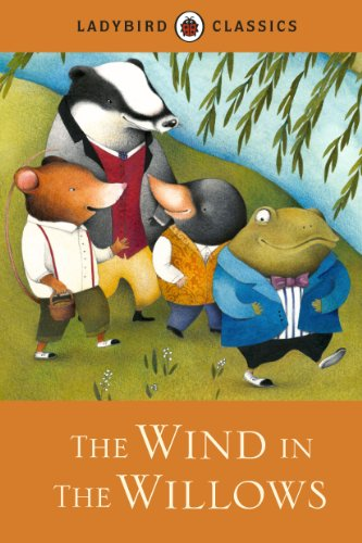 9781409313564: The Wind in the Willows (Ladybird Classics)