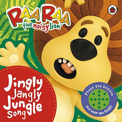 9781409313649: Raa Raa the Noisy Lion: Jingly Jangly Jungle Song