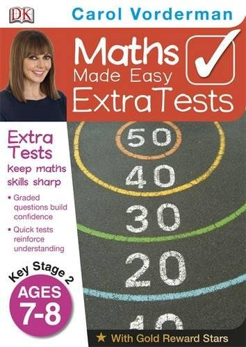 9781409323648: Maths Made Easy Extra Tests Age 7-8 (Carol Vorderman's Maths Made Easy)