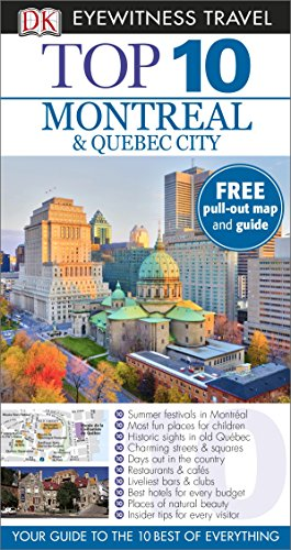 9781409326359: DK Eyewitness Top 10 Travel Guide: Montreal & Quebec City