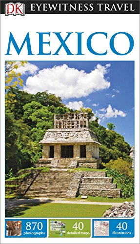 9781409329800: DK Eyewitness Travel Guide. Mexico [Idioma Inglés]