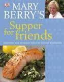 9781409331223: Mary Berry's Supper for Friends
