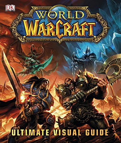 9781409334835: World of Warcraft The Ultimate Visual Guide