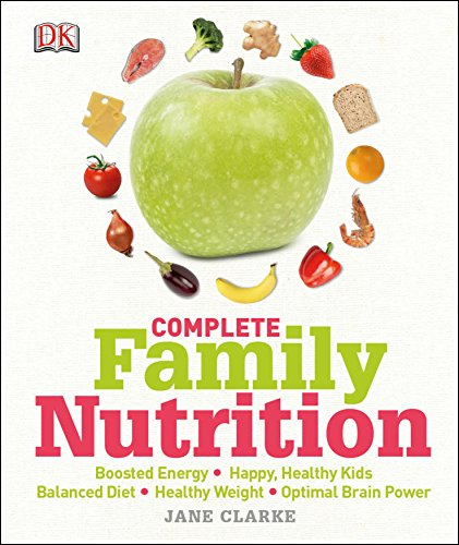 9781409337416: Complete Family Nutrition