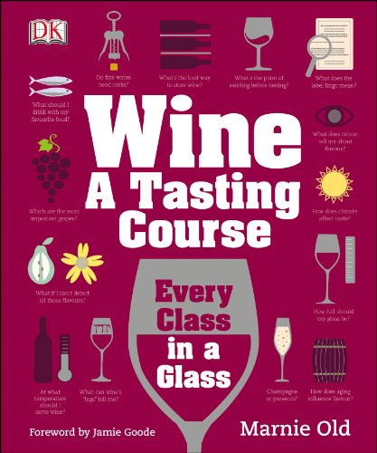 9781409338680: Wine A Tasting Course: Every Class in a Glass