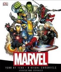 Marvel Year by Year A Visual Chronicle: Marvel Comics