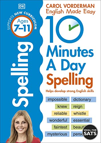 9781409341437: 10 Minutes A Day Spelling KS2: Carol Vorderman (Carol Vorderman's English Made Easy)