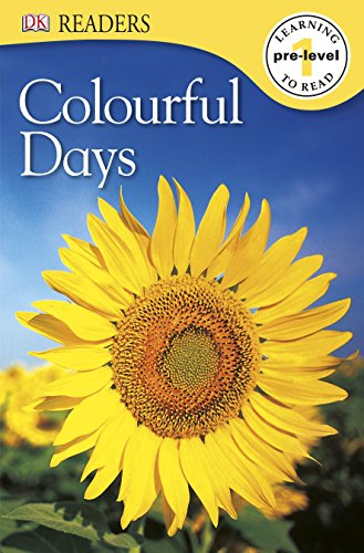 Colourful Days (DK Readers Pre-Level 1)