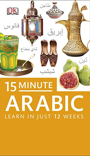 9781409343073: 15-Minute Arabic (Eyewitness Travel 15-Minute Language Packs)