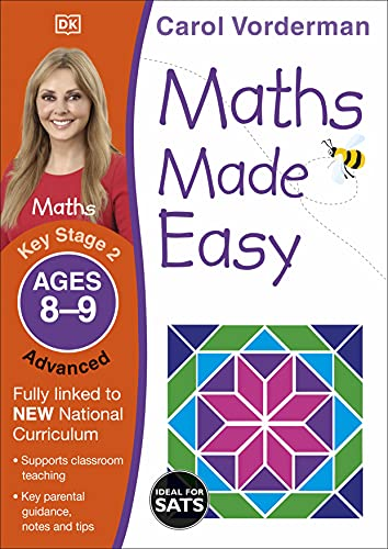 9781409344810: Maths Made Easy Ages 8-9 Key Stage 2 Advancedages 8-9, Key Stage 2 Advanced (Carol Vorderman's Maths Made Easy)