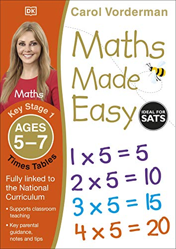 9781409344896: Maths Made Easy Times Tables Ages 5-7 Key Stage 1 (Carol Vorderman's Maths Made Easy)
