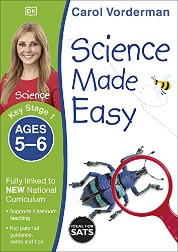 9781409344919: Science Made Easy Ages 5-6 Key Stage 1key Stage 1, Ages 5-6 (Carol Vorderman's Science Made Easy)
