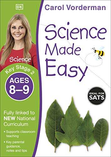 9781409344926: Science Made Easy Ages 8-9 Key Stage 2key Stage 2, Ages 8-9 (Carol Vorderman's Science Made Easy)