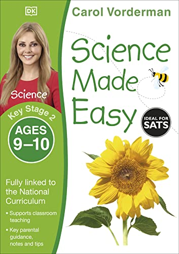 Science Made Easy Ages 9-10 Key Stage 2key Stage 2, Ages 9-10 (Carol Vorderman's Science Made ...