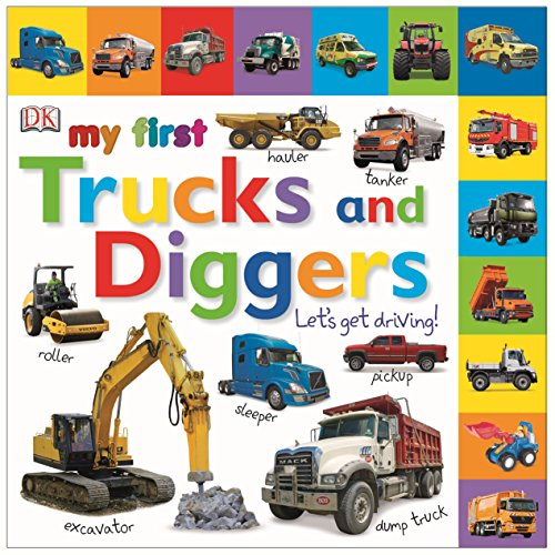 9781409345961: My First Trucks and Diggers Let's Get Driving (My First Board Book)