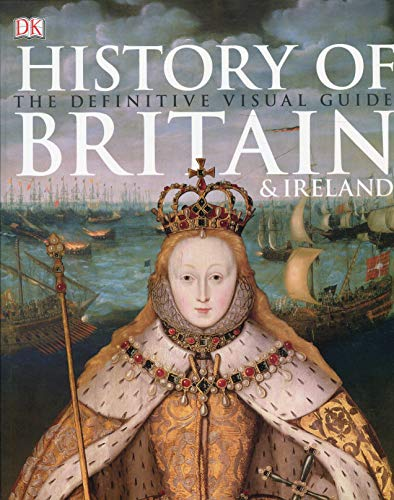 9781409346265: History of Britain & Ireland: The Definitive Visual Guide