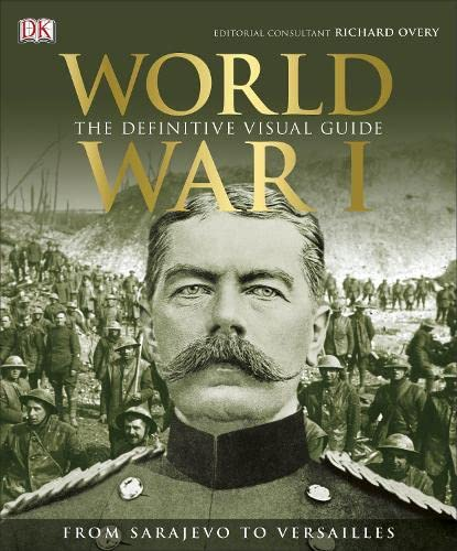 9781409347613: World War I: The Definitive Visual History