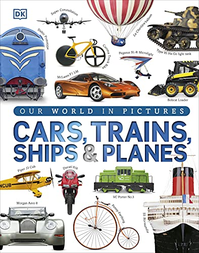 9781409348504: Cars Trains Ships and Planes: A Visual Encyclopedia to Every Vehicle