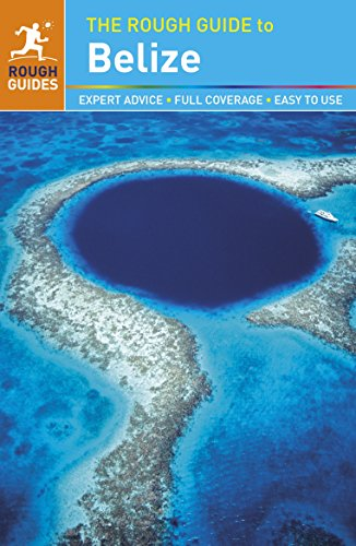 9781409349600: The Rough Guide to Belize (Rough Guides)