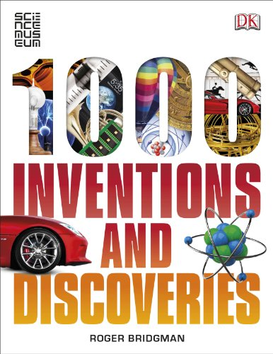 1000 Inventions and Discoveries: Bridgeman, Robert