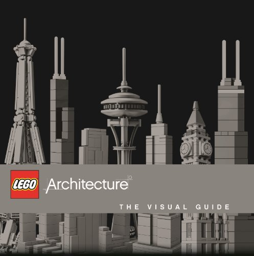 LEGO Architecture the Visual Guide (Hardcover): Philip Wilkinson