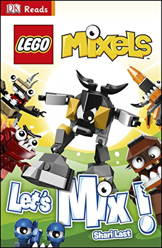 9781409355823: LEGO® Mixels Let's Mix! (DK Reads Beginning To Read)