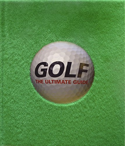 9781409356585: Golf The Ultimate Guide (Dk Sports & Activities)