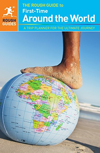9781409363828: The Rough Guide to First-Time Around The World