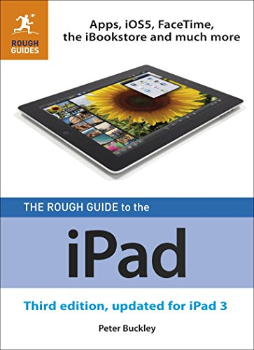 The Rough Guide to the iPad (3rd edition): Buckley, Peter