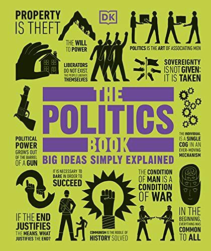 9781409364450: The Politics Book: Big Ideas Simply Explained
