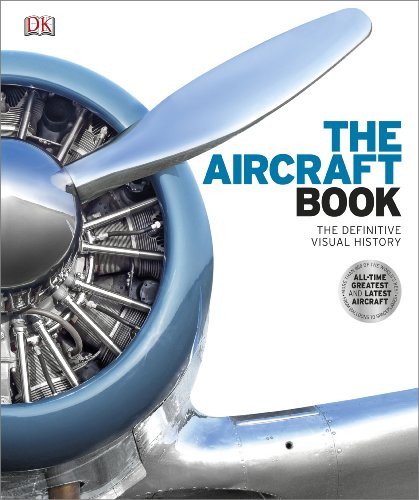 The Aircraft Book: The Definitive Visual History: DK