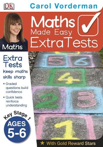 9781409365914: Maths Made Easy Extra Tests Age 5-6 (Carol Vorderman's Maths Made Easy)