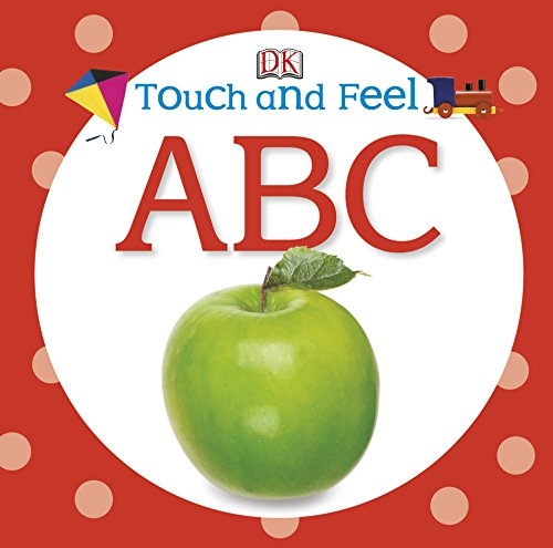 9781409366317: Touch and Feel ABC (DK Touch and Feel)