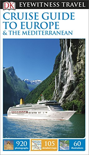 9781409370222: DK Eyewitness Travel Guide: Cruise Guide to Europe and the Mediterranean