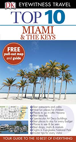 9781409373131: DK Eyewitness Top 10 Travel Guide: Miami & the Keys