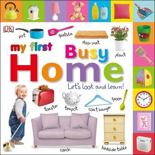 9781409374787: My First Busy Home Let's Look and Learn! (My First Board Book)